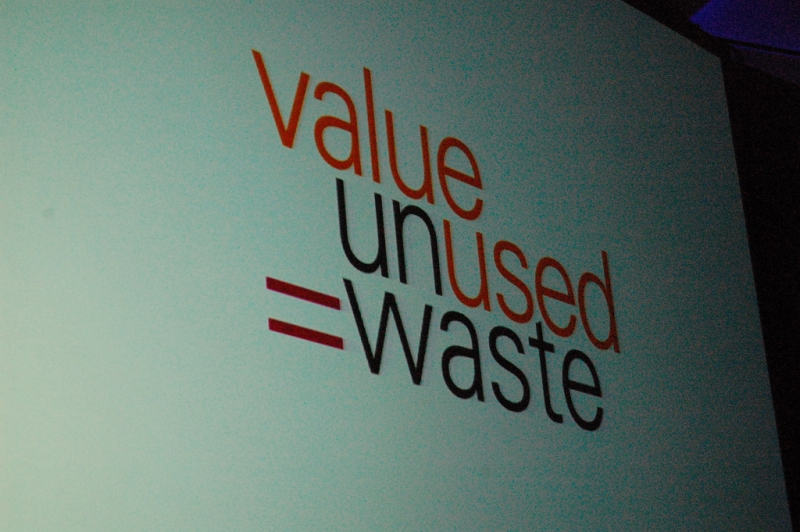 Value Unused = Waste
